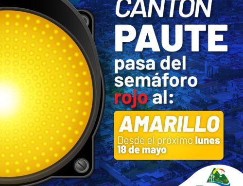 PAUTE CAMBIARÁ A SEMÁFORO AMARILLO