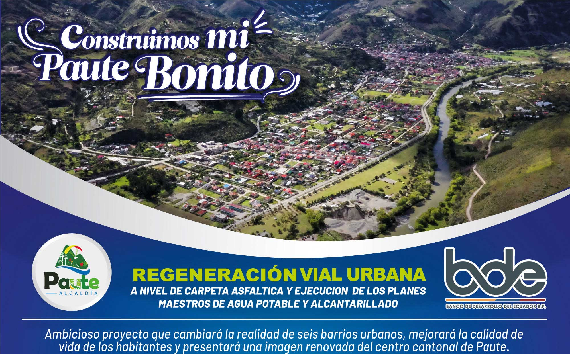 ARRANCÓ LA REGENERACIÓN URBANA DE PAUTE